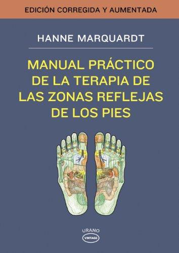 Manual práctico de la terapia de las zonas reflejas de los...